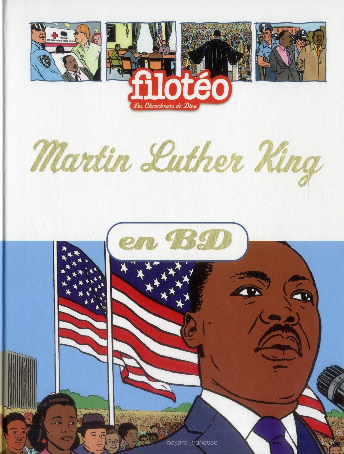 FILOTEO - LES CHERCHEURS DE DIEU T.14  -  MARTIN LUTHER KING EN BD
