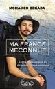 Ma France méconnue  - Mohamed Bekada  - Hugues Dago
