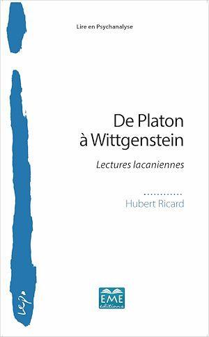 De Platon à Wittgenstein ; lectures lacaniennes