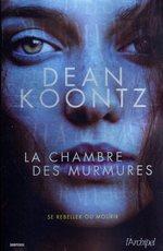 Vente Livre Numérique : La chambre des murmures  - Dean Koontz