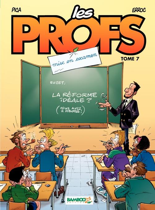 Vente Livre Numérique : Les Profs - Tome 7 - Mise en examen  - Erroc
