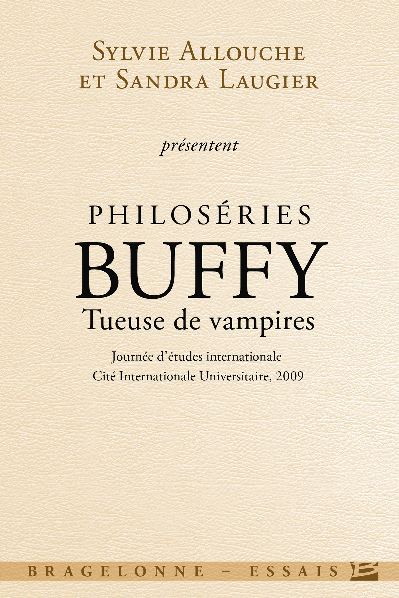 Philoséries ; Buffy, tueuse de vampires