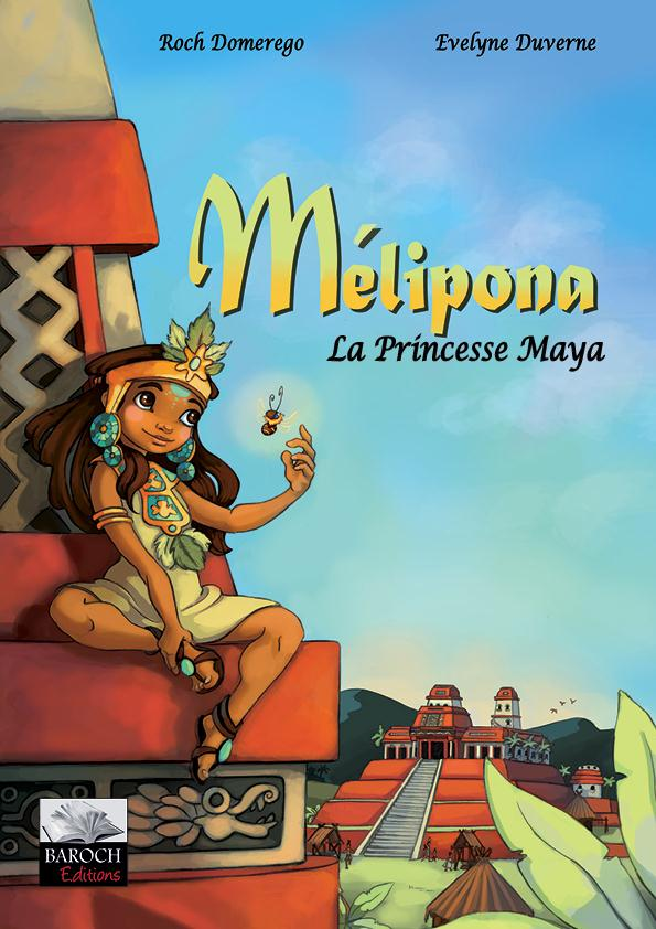 Melipona, la princesse maya