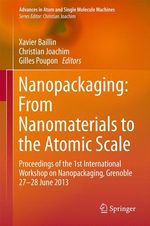 Nanopackaging: From Nanomaterials to the Atomic Scale  - Gilles POUPON - Christian Joachim - Xavier Baillin