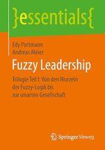 Fuzzy Leadership  - Andreas Meier - Edy Portmann
