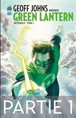 Geoff Johns présente Green Lantern - Tome 1 - Partie 1