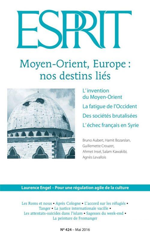 Revue esprit ; Moyen-Orient, Europe : nos destins liés