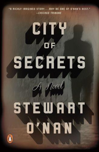 STEWART O'NAN - CITY OF SECRETS