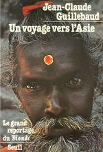 Vente Livre Numérique : Un voyage vers l'Asie  - Jean-claude Guillebaud