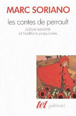 Les contes de Perrault ; culture savante et traditions populaires