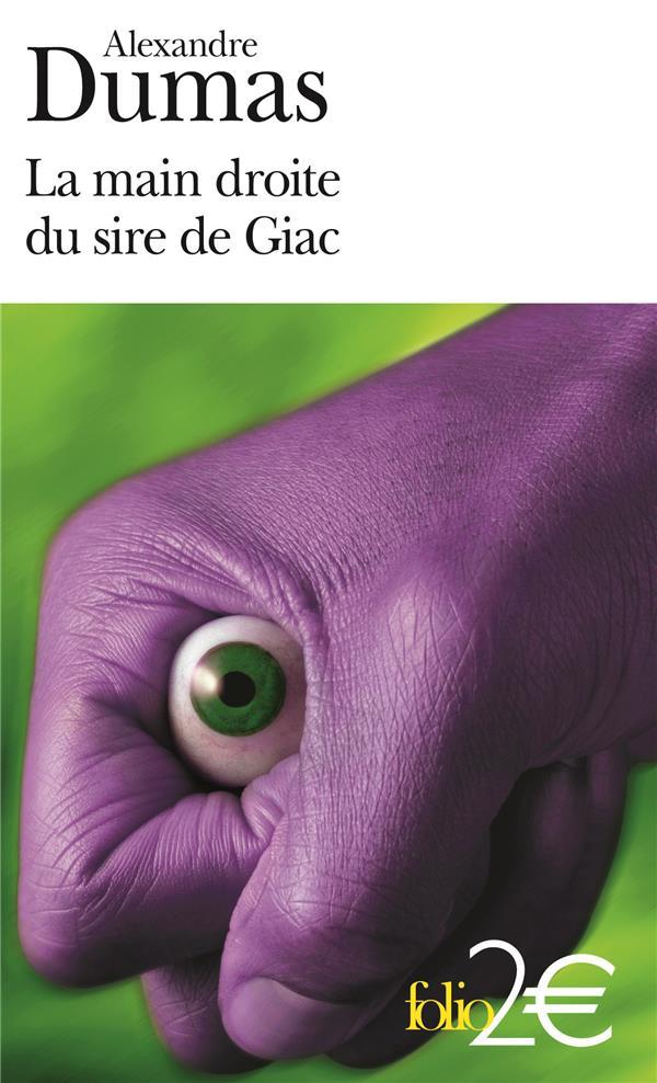 La Main Droite Du Sire De Giac