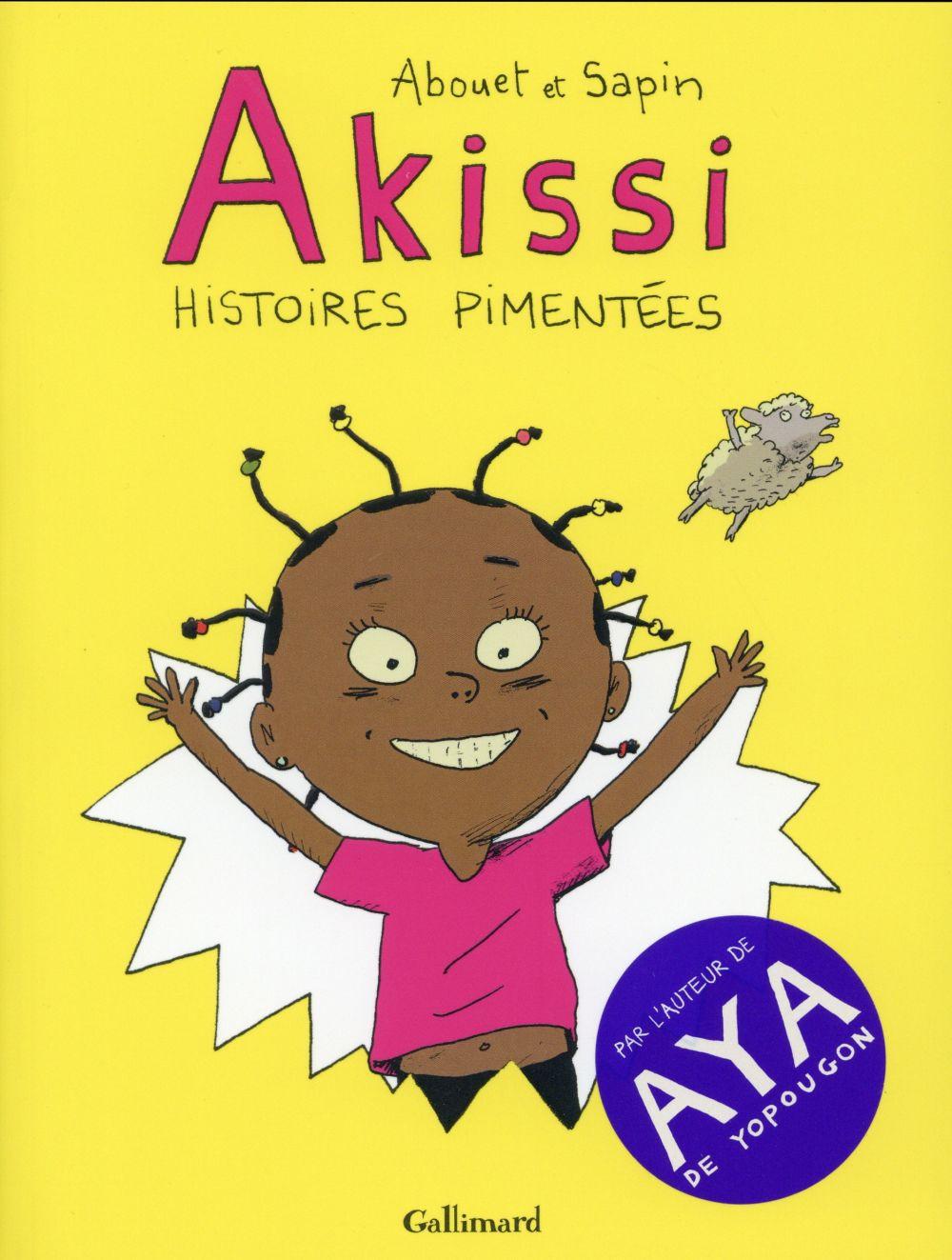 Akissi ; INTEGRALE T.1 A T.3 ; histoires pimentées