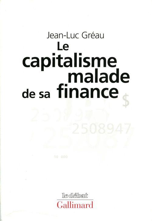 Le capitalisme malade de sa finance