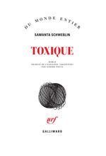 Toxique  - Samanta Schweblin - Samanta Schweblin - Samanta Schweblin