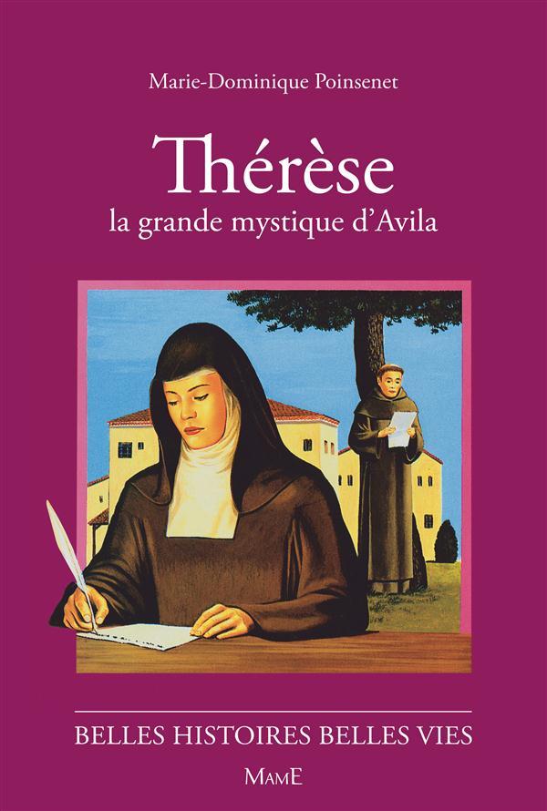 Thérèse, la grande mystique d'Avila
