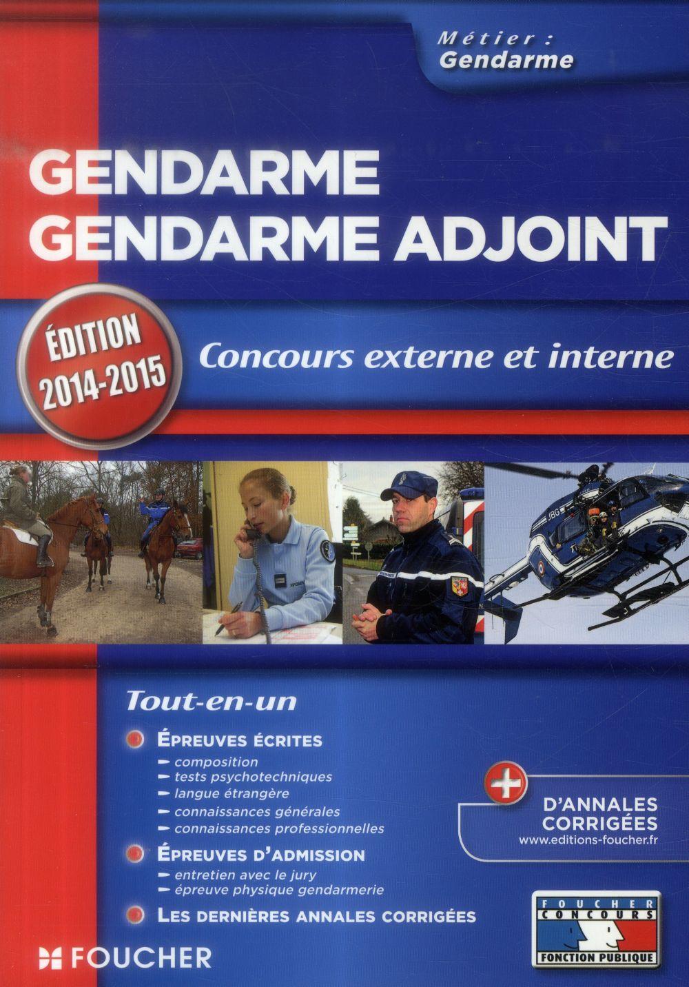 gendarme/gendarme adjoint ; concours externe et interne (édition 2014/2015)