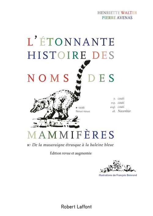 L'étonnante histoire des noms des mammifères ; de la musaraigne étrusque à la baleine bleue