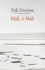 Vente Livre Numérique : Mali, ô Mali  - Erik Orsenna