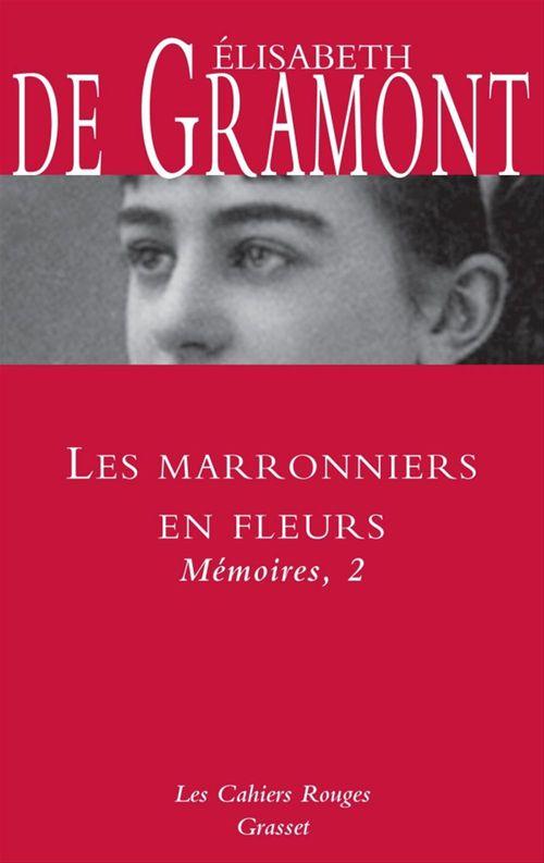 Les marronniers en fleurs  - Élisabeth de Gramont