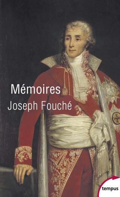Fouché Joseph - MEMOIRES