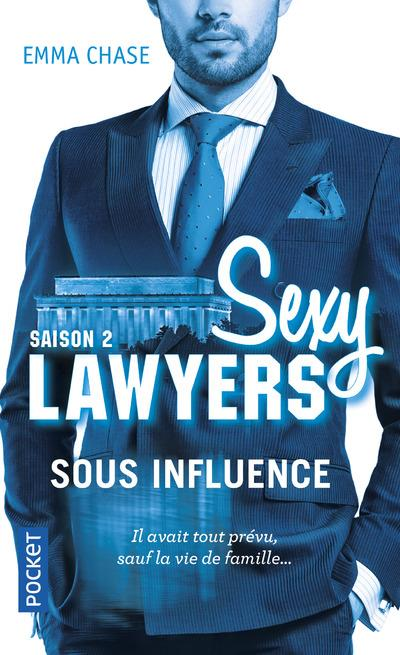 Sexy lawyers T.2 ; sous influence