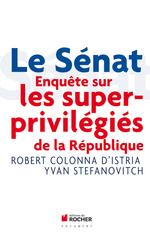 Le Sénat  - Robert COLONNA D'ISTRIA - Yvan STEFANOVITCH