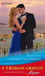 Vente Livre Numérique : A la merci d'un milliardaire - La fiancée trompée  - Chantelle Shaw - Daphne Clair