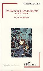 Vente EBooks : Comment se faire arnaquer par son psy  - Fabienne Frémeaux