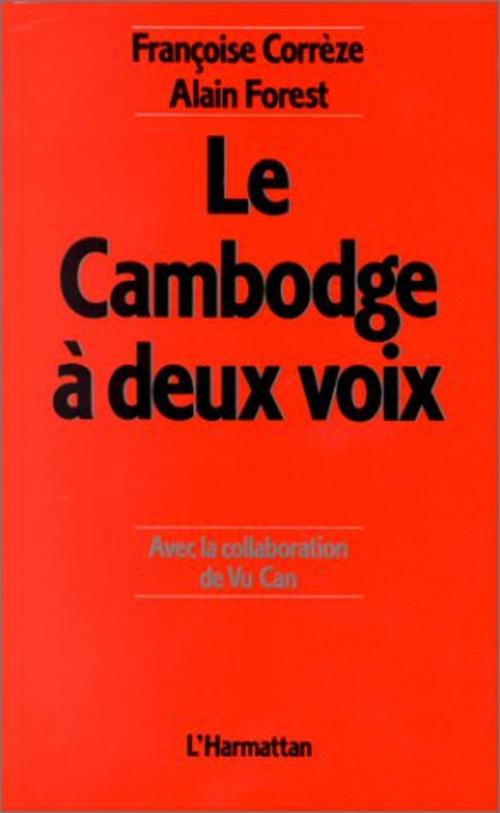 Le Cambodge à deux voix