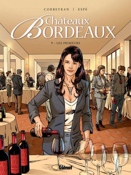 châteaux Bordeaux t.9 ; les primeurs