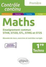 Vente EBooks : Mathématiques - Première technologique enseignement commun STHR, STI2D, STL, STMG et ST2S  - Xavier Grand-Jacquot