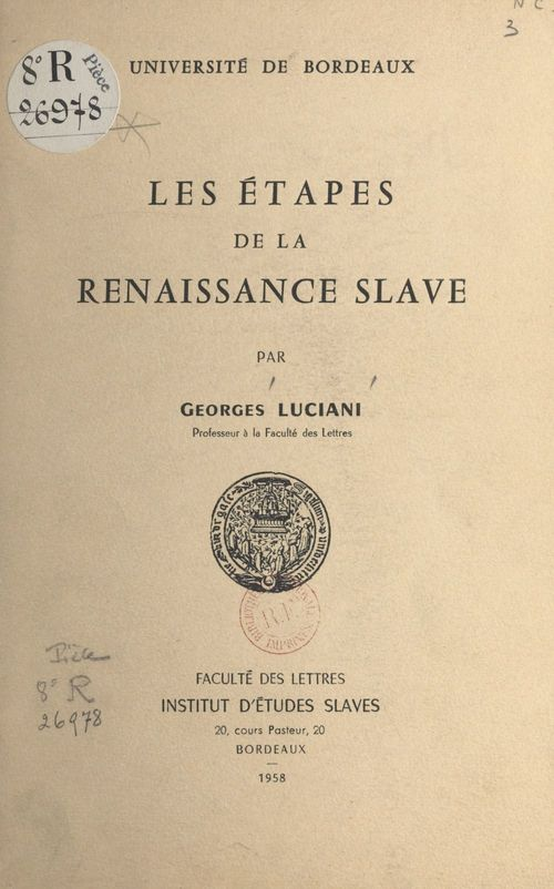 Les étapes de la renaissance slave