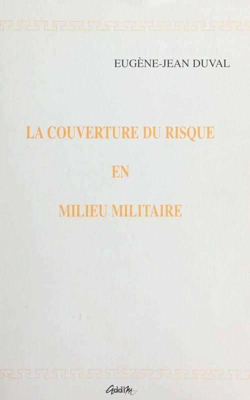 La couverture du risque en milieu militaire
