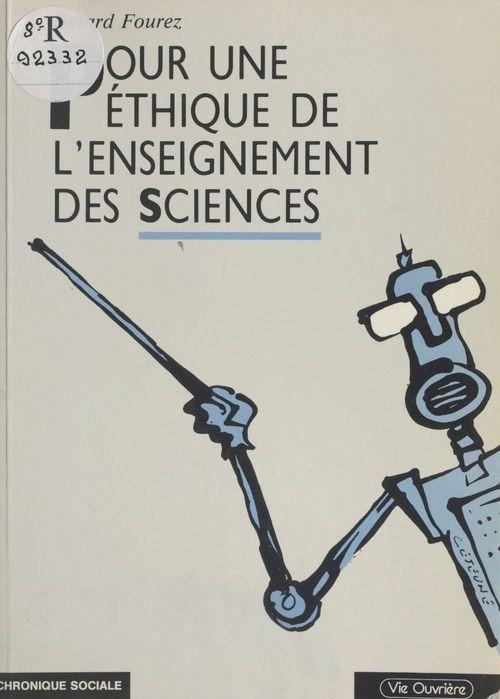 Pour une éthique de l'enseignement des sciences