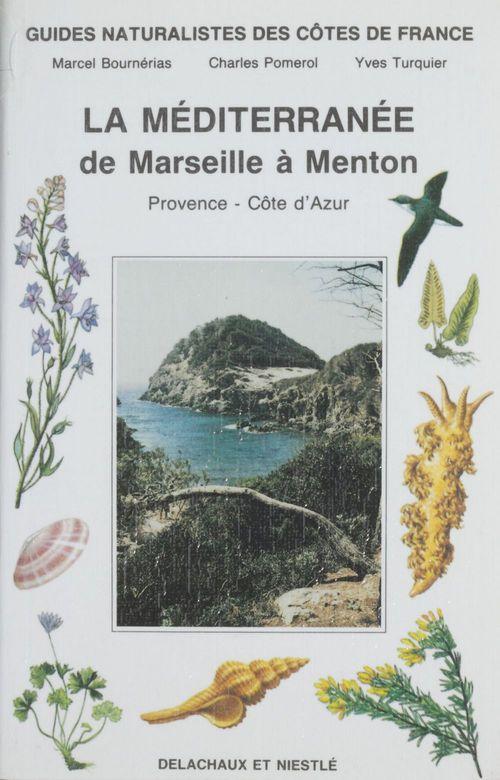 Mediterraneenne (la)  - de marseille a menton (t8)