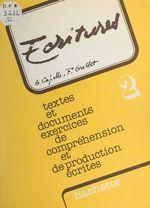 Écritures (2)  - Françoise Grellet - Guy Capelle