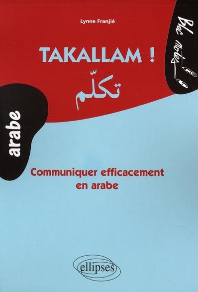 Takallam Communiquer Efficacement En Arabe