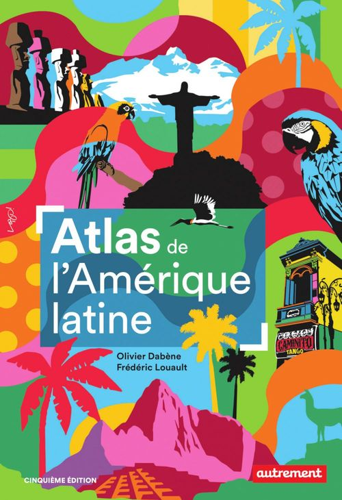 Atlas de l'Amérique latine (5e édition)