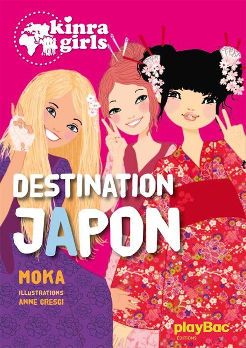 Kinra girls T.5 ; destination Japon