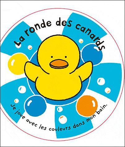 La Ronde Des Canards ; Je Joue Avec Les Couleurs Dans Mon Bain