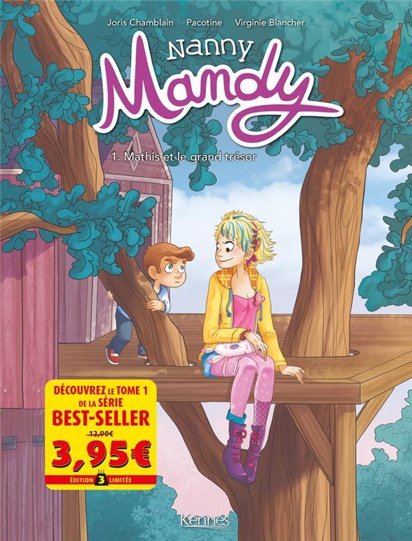 Nanny Mandy T.1 ; Mathis et le grand trésor