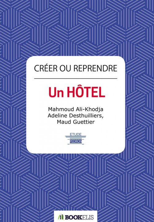 Créer ou reprendre un hôtel