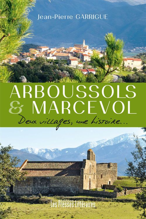 Arboussols et marcevol deux villages, une histoire...