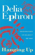 Vente Livre Numérique : Hanging Up  - Delia Ephron