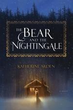 Vente Livre Numérique : The Bear and the Nightingale  - Katherine Arden