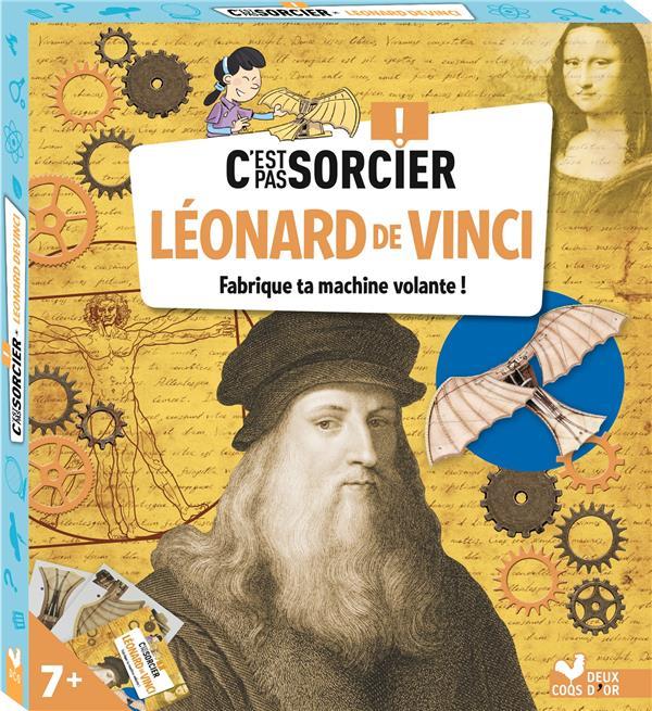 C'EST PAS SORCIER  -  LEONARD DE VINCI  -  FABRIQUE TA MACHINE VOLANTE !