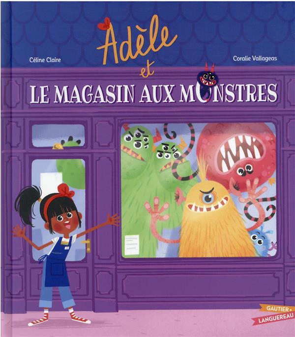 Adèle et le magasin aux monstres