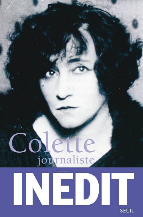 Colette journaliste (1893-1941)