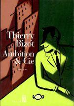 Vente EBooks : Ambition et Cie  - Thierry Bizot
