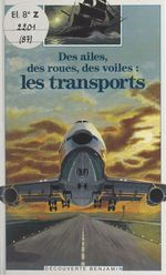 Vente Livre Numérique : Des ailes, des roues, des voiles : les transports  - Brigitte Coppin